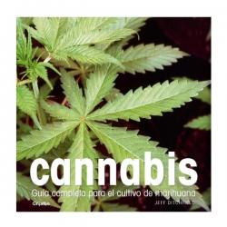 Cannabis guia completa para el cultivo de la marihuana  MANUALES